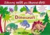 Dinosauři - Zábavný sešit šikovné děti