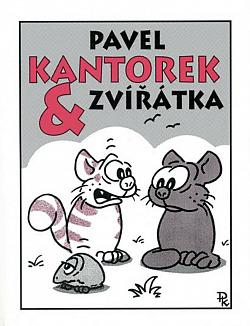 Pavel Kantorek & zvířátka obálka knihy