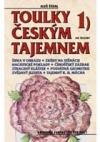 Toulky českým tajemnem 1.