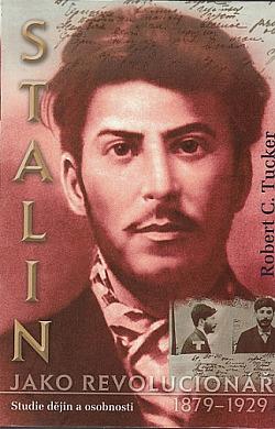 Stalin jako revolucionář, 1879–1929: Studie dějin a osobností obálka knihy