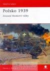 Polsko 1939 - Zrození bleskové války