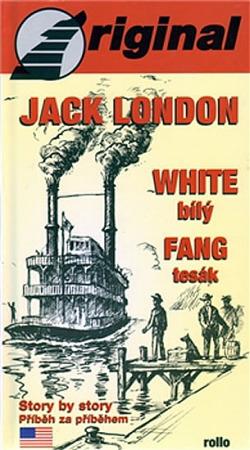 Bílý tesák / White Fang (dvojjazyčná kniha) obálka knihy