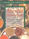 Ájurvéda - Léčivá kuchyně