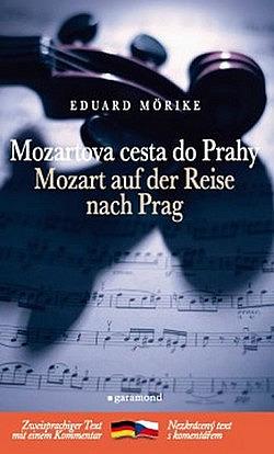 Mozartova cesta do Prahy / Mozart auf der Reise nach Prag