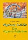 Papírová lodička / Das Papierschiffchen
