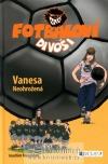 Vanesa – Neohrožená