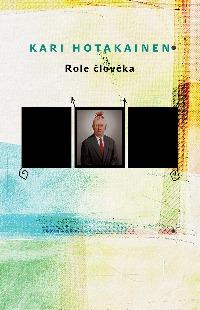 Křest překladu knihy Role člověka Kariho Hotakainena