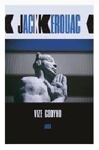Vyšel román Vize Codyho od Jacka Kerouaca