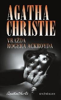 Vyjde kniha, která po světě proslavila Agathu Christie