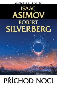 Isaac Asimov & Robert Silverberg: Příchod noci