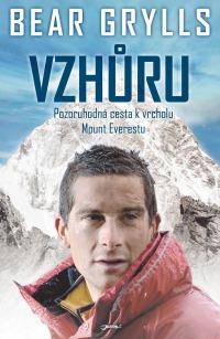 Vzhůru: Pozoruhodná cesta k vrcholu Mount Everestu