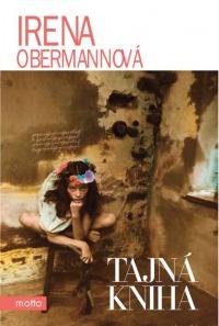 Irena Obermannová: Tajná kniha