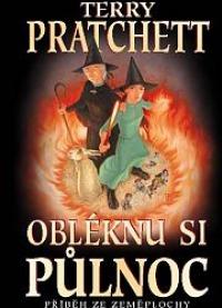 Terry Pratchett: Obléknu si půlnoc