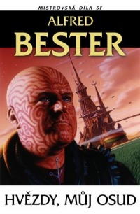 Alfred Bester: Hvězdy, můj osud