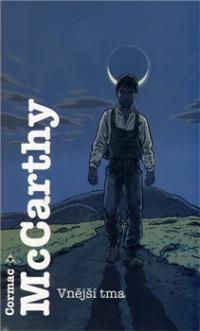 Cormac McCarthy: Vnější tma