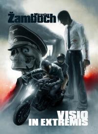 Miroslav Žamboch: Visio in Extremis