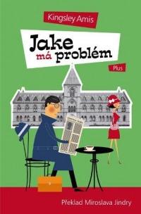 Jake má problém (Kingsley Amis)