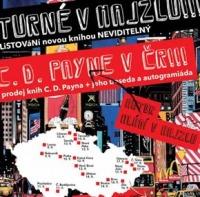 Turné v hajzlu: C. D. Payne v České republice.