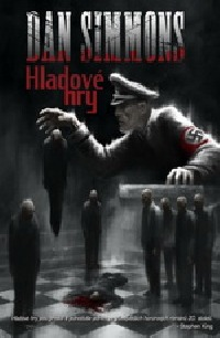 Vyjde nové vydání románu Dana Simmonse: Hladové hry