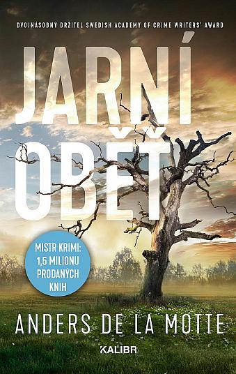 Čtvrtý příběh švédského autora Anders de la Motte