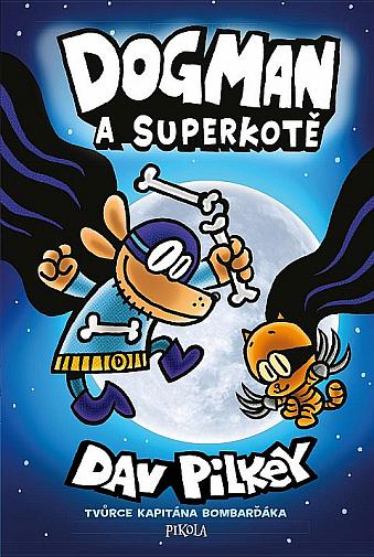 Dogman a superkotě - další díl oblíbeného komiksu pro děti