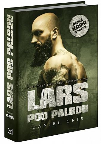 Lars se ocitne pod palbou a také na té horší straně mříží…