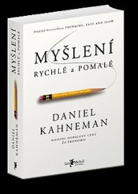 Myšlení rychlé a pomalé (bestseller od nositele Nobelovy ceny)