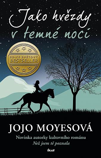 Nový román Jojo Moyes: Jako hvězdy vtemné noci