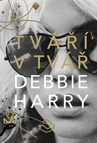 Vychází memoáry Debbie Harry, zpěvačky legendární kapely Blondie